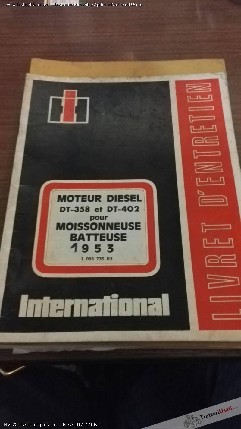 Libretto uso e manutenzione international - international 953 idro mietitrebbia 0
